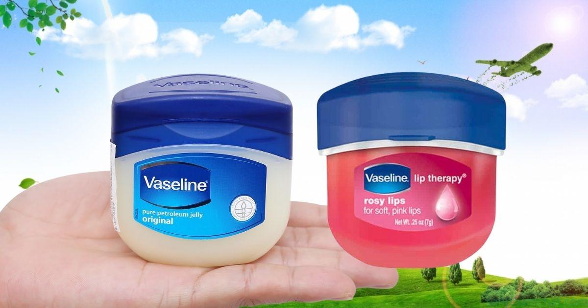 Vaseline là một trong những loại mỹ phẩm của tập đoàn Unilever